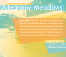 Craft/Material Studies Visiting Artist poster : Allegheny Meadows