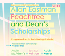 Craft/Material Studies Allan Eastman, Peachtree and Dean's Scholarship Poster